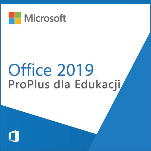 Office 2019 ProPlus dla Edukacji